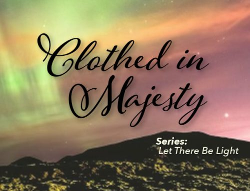 Clothed in Majesty